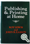 Publishing and Printing at Home by Lewis/Easson