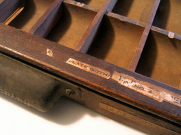 Detail of copperplate gothic type case